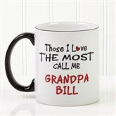 Those I Love The Most Coffee Mug 11 oz.- Black - 14647-B