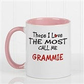 Those I Love The Most Coffee Mug 11 oz.- Pink - 14647-P