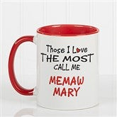 Those I Love The Most Coffee Mug 11 oz.- Red - 14647-Red