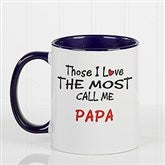 Those I Love The Most Coffee Mug 11 oz.- Blue - 14647-BL