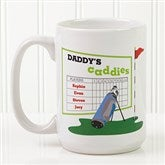 His Favorite Caddies Coffee Mug 15 oz.- White - 14649-L