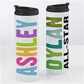 All Mine! Personalized 16oz. Travel Tumbler - 14703