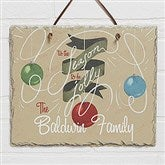 'Tis the Season To Be Jolly Personalized Slate Plaque