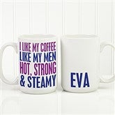 Funny Morning Quote Personalized Coffee Mug 15 oz.- White - 15040-L