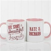 Love Quotes Romantic Personalized Coffee Mug 11oz.- Pink - 15316-P
