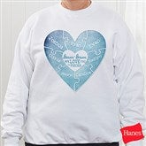 We Love You to Pieces Personalized White Sweatshirt - 15365-WS