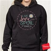 Live, Love, Spoil Black Hooded Sweatshirt - 15468-BHS
