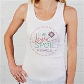 Live, Love, Spoil Personalized White Tank - 15468-WT