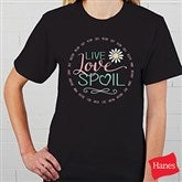 Live, Love, Spoil Personalized Hanes® T-Shirt - 15468-T