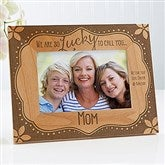 Lucky To Call You... Personalized Frame- 4 x 6 - 15560-S