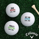 Best. Dad. Ever. Personalized Golf Ball Set- Callaway - 15646-CW