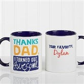 Thanks Dad, I Turned Out Awesome Personalized Coffee Mug 11oz.- Blue - 15653-BL