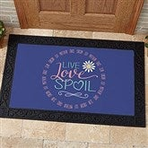 Live, Love, Spoil Personalized Doormat- 20x35 - 15968-M