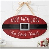 Ho! Ho! Ho! Santa Belt Personalized Oval Wood Sign - 16215