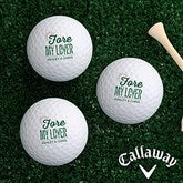 Fore My Sweetheart Personalized Golf Ball Set - Callaway® Warbird Plus - 16427-CW