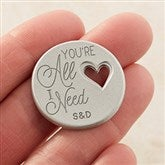 You're All I Need Personalized Heart Pocket Token - 16428