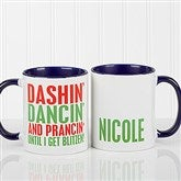 Funny Christmas Quote Personalized Coffee Mug 11 oz.- Blue - 16450-BL