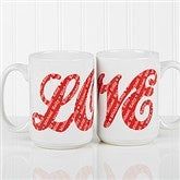 L-O-V-E Sweethearts Personalized Coffee Mug 15 oz- White - 16548-L