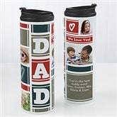 Dad Photo Collage  Personalized 16oz. Travel Tumbler - 17012