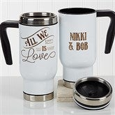 Love Quotes Romantic Personalized Commuter Travel Mug - 17162