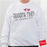 Grandma Established Personalized White Sweatshirt - 17305-WS