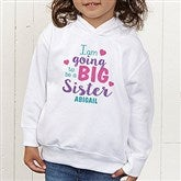 I'm Going To Be...Personalized Colored Toddler Hooded Sweatshirt - 17313-CTHS