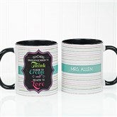 Teacher Quotes Personalized Coffee Mug 11 oz.- Black - 17717-B
