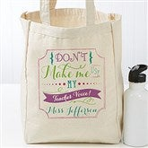 Teacher Quotes Personalized Tote Bag - 17732