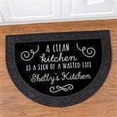 Sassy Kitchen Quotes Personalized Half Round Doormat - 17874