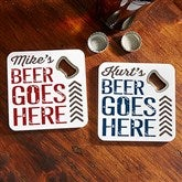 Beer Goes Here Personalized Bottle Opener Coaster - 18003