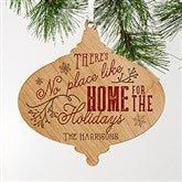No Place Like Home Personalized Wood Ornament - 18056