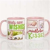Candy Cane Wishes and Mistletoe Kisses Photo Christmas Mug 11 oz.- Pink - 18072-P