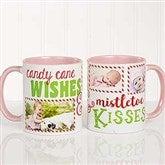 Candy Cane Wishes and Mistletoe Kisses Photo Christmas Mug 11 oz.- Pink - 18072-P