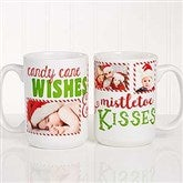 Candy Cane Wishes and Mistletoe Kisses Photo Christmas Mug 15 oz.- White - 18072-L