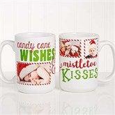 Candy Cane Wishes and Mistletoe Kisses Photo Christmas Mug 15 oz.- White - 18072-L