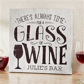 There's Always Time For Wine Personalized Bar Canvas Print - 20
