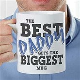 The Best... Personalized 30oz. Oversized Coffee Mug For Him