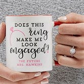 Do I Look Engaged? Personalized Coffee Mug 11 oz.- Red - 18546-R