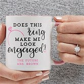 Do I Look Engaged? Personalized Coffee Mug 11 oz.- Pink - 18546-P
