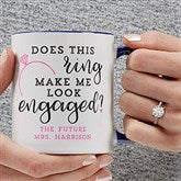 Do I Look Engaged? Personalized Coffee Mug 11 oz.- Blue - 18546-BL