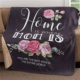 Home Is Where Mom Is Personalized Premium 50x60 Sherpa Blanket - 18592