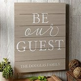 Be Our Guest Personalized Wooden Shiplap Sign- 16
