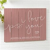 P.S. I Love You Personalized Wooden Slat Sign- 16