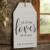 All Of Me...Personalized Large Wooden Wall Tag - 19186