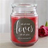 All Of Me... Personalized Scented Glass Candle Jar - 19197