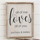 All of Me...Personalized Barnwood Frame Wall Art- 14