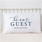 Be Our Guest Personalized Pillowcase - 19331