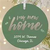 1-Sided Our New Home Personalized Ornament-Large - 19484-1L