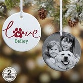 2-Sided Love Has 4 Paws Personalized Dog Photo Ornament-Small - 19485-2
