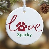 1-Sided Love Has 4 Paws Personalized Dog Ornament-Small - 19485-1